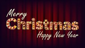 Merry Christmas And Happy New Year Sign Vector. Carnival, Circus, Casino Style. Font Marquee Light. Poster, Flyer. Merry Christmas Sign And Happy New Year Vector vector illustration