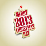 Merry christmas tag. And new year 2013 Royalty Free Stock Photo