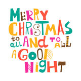 Merry Christmas to all and to all a good night Stock Photo