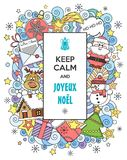 Merry Christmas! Vector illustration Keep Calm and Merry Christmas. Doodles style.  French language. Merry Christmas! Vector doodles illustration Keep Calm and Stock Photo