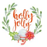 Merry Christmas watercolor card with floral winter elements. Happy New Year lettering quote Holly jolly. Flower and branch wreath decoration stock illustration