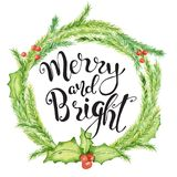 Merry Christmas watercolor card with floral winter elements. Happy New Year lettering quote Merry and Bright. Flower and branch wreath decoration stock illustration
