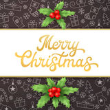 Merry Christmas Xmas card with lettering and holly Royalty Free Stock Photo