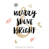 Merry, Shine and Bright. Christmas calligraphy. Handwritten modern brush lettering. Hand drawn design elements Stock Photos