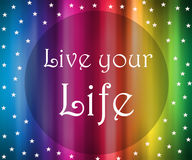 Message de Live Your Life Image libre de droits