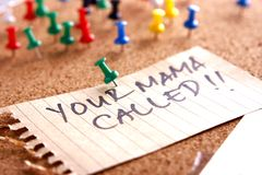 Message or reminder board with your mama called note Royalty Free Stock Photo
