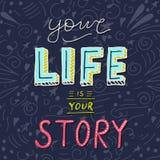 Met de hand geschreven van letters voorziende affiche - Uw leven is uw verhaal Stock Foto's