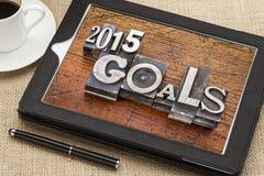 2015 metas en la tableta digital Foto de archivo libre de regalías