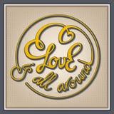 Miłość jest wszystko wokoło Zdjęcie Royalty Free