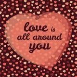 'miłość jest wszystko wokoło ciebie' typografią Walentynka dnia miłości karta również zwrócić corel ilustracji wektora Zdjęcia Stock