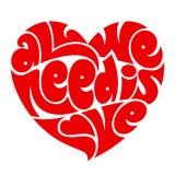 Miłości typografia Wszystko potrzebujemy jest miłością Kierowa typografia ilustracja wektor