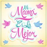 Mi ES妈妈la Mejor -我的妈妈是最佳的西班牙文本 库存图片