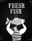 Mighty sailor fisherman. The mighty cartoon sailor with big fish on blackboard background. Poster for fresh fish Stock Images