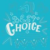 Migliore iscrizione choice Fotografie Stock Libere da Diritti