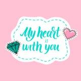 Mijn hart is met u moderne kalligrafiesticker met diamant en Stock Afbeelding