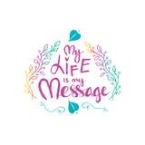 Mijn Leven is Mijn Bericht Inspirational motiverende citaten door Mahatma Gandhi Stock Afbeeldingen