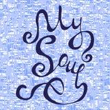 Mijn van letters voorziende tekst van de Zielhand Stock Afbeeldingen
