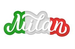 Milan hand lettering. Milan - hand lettering. Background with effect of the cut paper and flag of Italy. Vector illustration Royalty Free Stock Photography