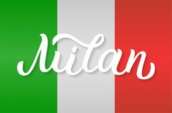 Milan hand lettering. Milan - hand lettering on flag of Italy background. Drawn art sign. Vector illustration Royalty Free Stock Photos