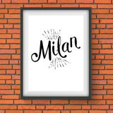 Milan Message on White Frame Hanging on the Wall Royalty Free Stock Photo