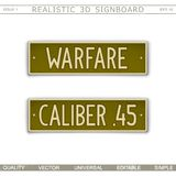 Military signboard.Military signboard. Warfare. Caliber 45. Military signboard. Warfare. Caliber 45. Car license plate stylized. Lettering with the effect stock illustration
