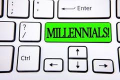 Millennials för ordhandstiltext Motivational appell Affärsidé för utveckling Y som uthärdas från 80-tal till 2000s som är skriftl Royaltyfri Fotografi