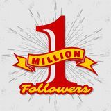 1 Million followers achivement symbol. 1 Million followers or subscribers achivement symbol. Vector illustration royalty free illustration