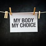 Min kropp mitt val Arkivbilder