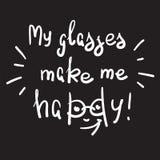 Mina exponeringsglas gör mig lycklig - det handskrivna motivational citationstecknet royaltyfri illustrationer