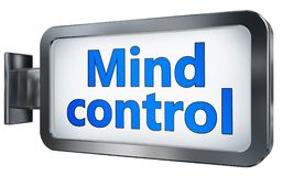 Mind control on billboard. Mind control wall light box billboard background , isolated on white Royalty Free Stock Photo