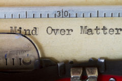 Mind over matter. Type written on a vintage paper Royalty Free Stock Photography