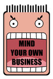 Mind your own business royalty free illustration
