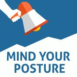 MIND YOUR POSTURE Announcement. Hand Holding Megaphone With Speech Bubble stock illustration