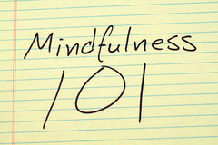 Mindfulness 101 On A Yellow Legal Pad stock photos