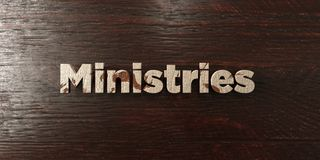Ministries - grungy wooden headline on Maple  - 3D rendered royalty free stock image Stock Photography