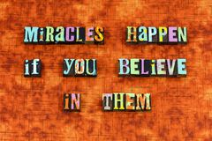 Miracle magic blessing believe dream letterpress. Typography miracles happen dreaming dreams job spiritual follow your exploration joy optimism positive royalty free stock photo
