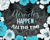 Miracles happen all the time. Hand drawn vector phrase isolated Royalty Free Stock Images
