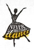 Miss begreppet aldrig för affischen för det A Chance To Dance motivationcitationstecknet Inspirerande idérik rolig dansflicka royaltyfri illustrationer