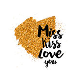 Miss kiss love you quote. Gold glittering heart with Miss kiss love you quote on white background. Vector design element for valentines day, save the date stock illustration