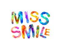Miss smile. Vector triangular letters. Miss smile. Vector inscription of triangular letters vector illustration