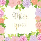 Miss You Card With Floral Frame - vector eps10. Miss You Card With Floral Frame with colorful flowers and foliage - vector eps10 Royalty Free Stock Photos