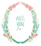 Miss you design card with colorful floral vignette Royalty Free Stock Photo