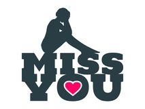 Miss you message. Miss you text with heart icon and sitting on them woman silhouette. Background relative to valentines day. Design element for greeting card or Royalty Free Stock Photo