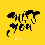 Miss you template. Miss you. Greeting card. Hand drawn lettering design. Vector illustration Royalty Free Stock Image