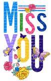 Miss you typograpy  t-shirt vector quotes butterfly and flowers design for apparels Royalty Free Stock Images