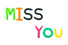 Miss you on white backgroung ,clay.  Stock Photography