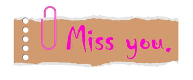 Miss you concept. Miss you word on old tear paper with clip, concept Stock Images