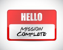 Mission complete name tag sign concept. Illustration design graphic over white Stock Images