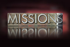 Missions Letterpress. The word missions written in vintage letterpress type stock photos