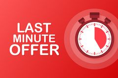Red last minute offer button sign, alarm clock countdown logo. Vector illustration. Red last minute offer button sign, alarm clock countdown logo. Vector stock vector illustration